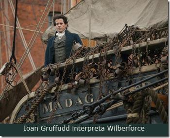 Ioan Gruffudd interpreta Wilberforce