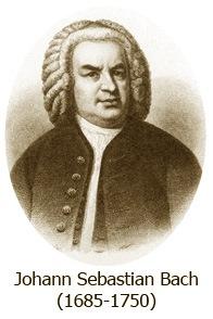 Johan Sebastian Bach (1685-1750)