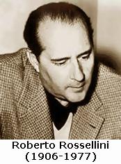 Roberto Rossellini (1906-1977)