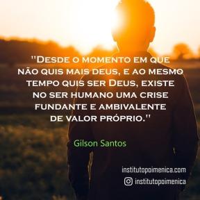 Crise de valor próprio – Gilson Santos
