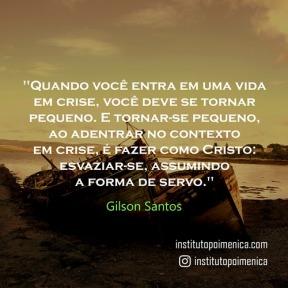 Para adentrar a uma vida em crise – Gilson Santos