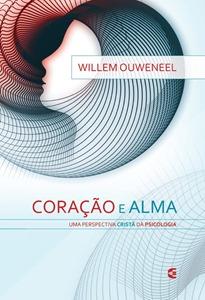 OUWENEEL, Willem. Coração e alma; uma perspectiva cristã da psicologia. São Paulo: Cultura Cristã, 2014