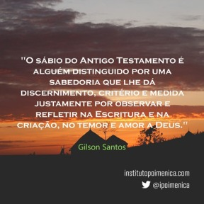Sabedoria e Reflexão – Gilson Santos