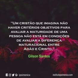 Critérios objetivos para avaliar a maturidade? – Gilson Santos