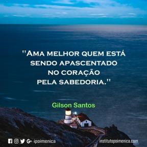Quem ama melhor? – Gilson Santos