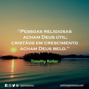 Deus para o religioso; Deus para o Cristão – Timothy Keller