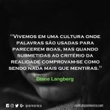 """""""Palavras são usadas para parecerem boas"""" – Diane Langberg"""