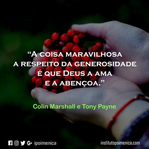 Deus e a generosidade – Colin Marshall e Tony Payne