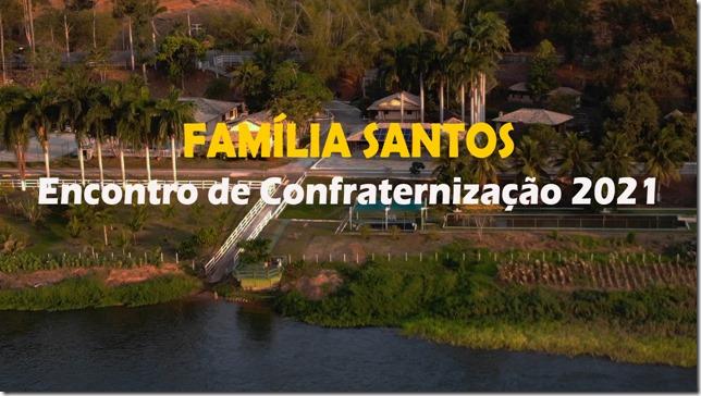 Encontro da Família Santos: 2021